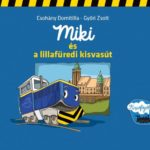 Miki_es_a_lillafuredi_kisvasut_-_cimlap-768x561